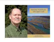 Gil Newton and Marine Habitats of Cape Cod Titcomb's Bookshop July 22 at 1pm