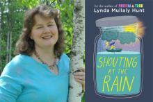 "Lynda Mullaly Hunt ""Shouting at the Rain"" Titcomb's Bookshop June 26 11am - 12pm"