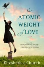 atomic weight of love by Elizabeth Church Titcomb's Bookshop Book Club
