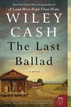 wiley cash last ballad titcombs bookshop