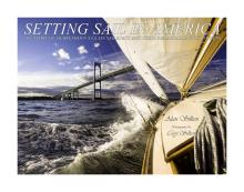 "Alan Silken Cory Silken ""Setting Sail in America"" Titcomb's Bookshop June 20 6:30PM"